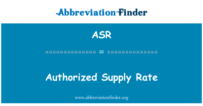 ASR: Authorized Supply Rate
