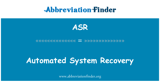 ASR: Automated System Recovery