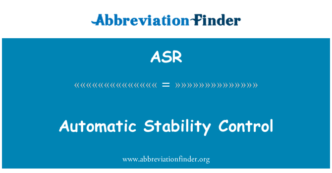ASR: Automatic Stability Control