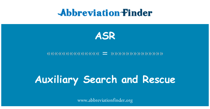 ASR: Auxiliary Search and Rescue