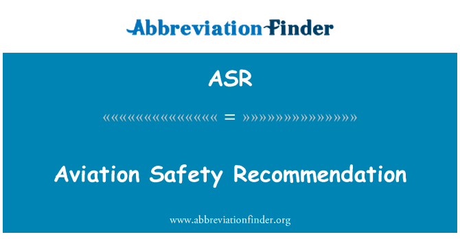ASR: Aviation Safety Recommendation