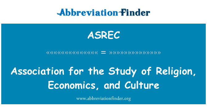 ASREC: Association for the Study of Religion, Economics, and Culture