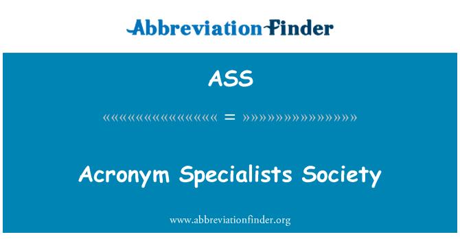 ASS: Akronüüm spetsialiste Seltsi