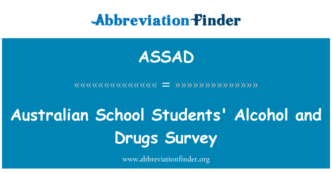 ASSAD: Australian School Students' Alcohol and Drugs Survey