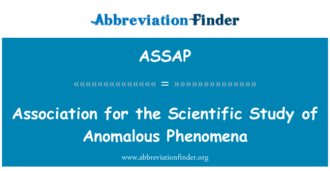 ASSAP: Association for the Scientific Study of Anomalous Phenomena