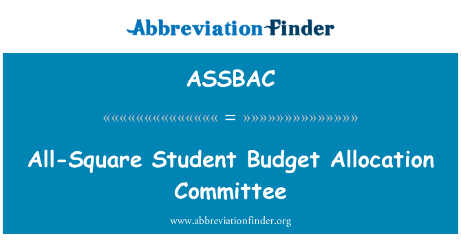 ASSBAC: All-Square Student Budget Allocation Committee