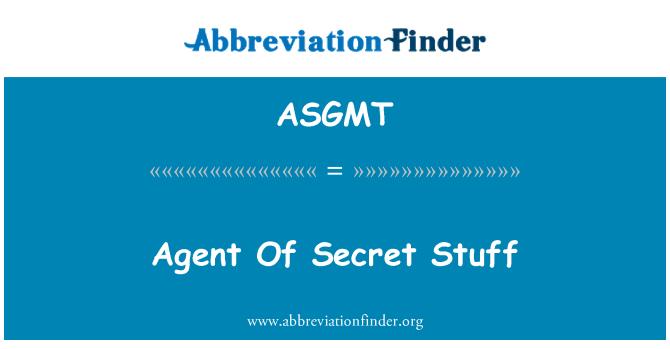 ASGMT: Ejen barangan rahsia