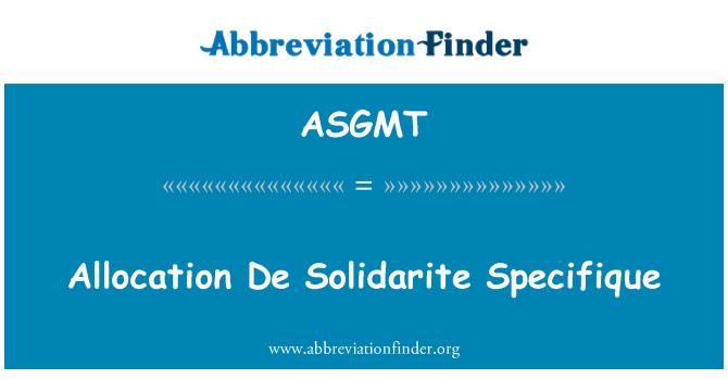ASGMT: 分配 De Solidarite 特殊