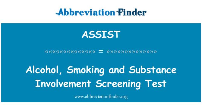 ASSIST: Alcohol, fumar y prueba para la detección de la implicación de sustancia