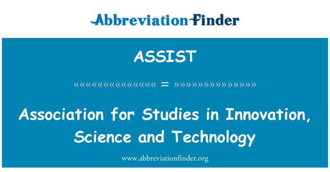 ASSIST: Asociación de estudios de innovación, ciencia y tecnología
