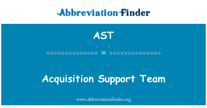AST: Acquisition Support Team
