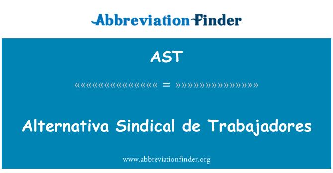 AST: Alternativa Sindical de Trabajadores