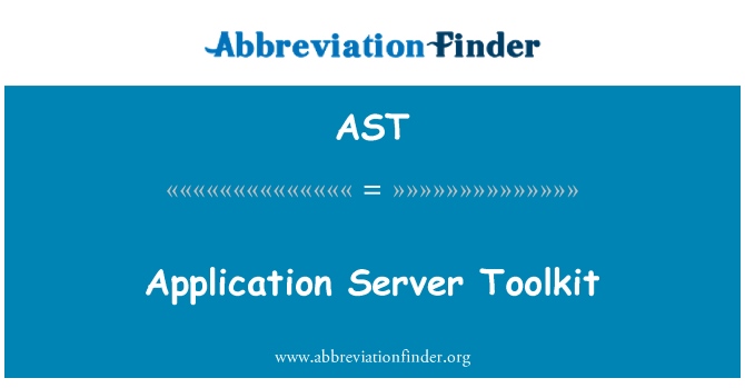 AST: Application Server Toolkit