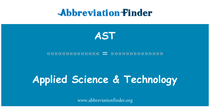 AST: Applied Science & Technology