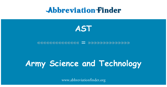 AST: Army Science and Technology