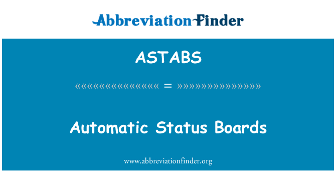 ASTABS: Automatic Status Boards