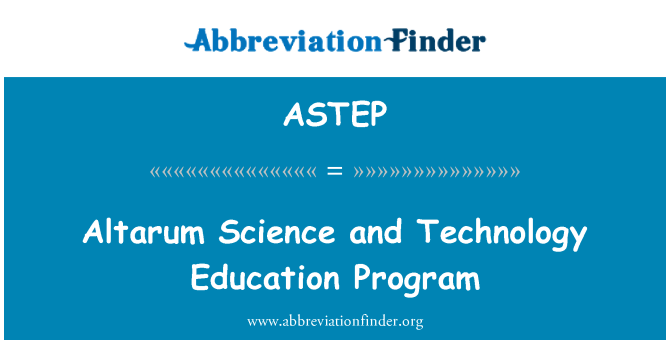 ASTEP: Altarum Science and Technology Education Program