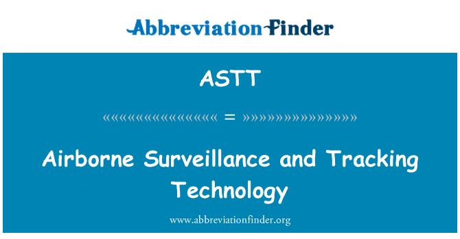 ASTT: Airborne Surveillance and Tracking Technology