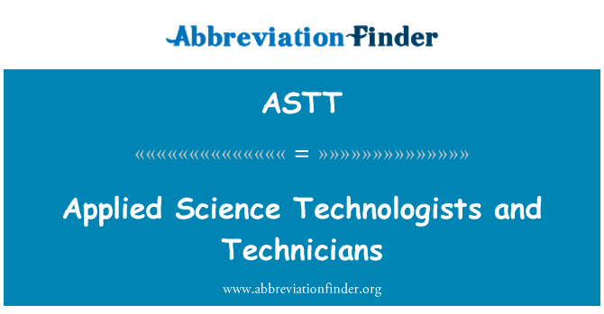 ASTT: Applied Science Technologists and Technicians