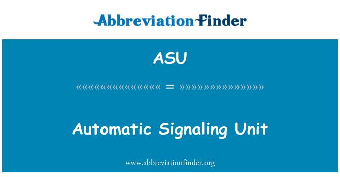 ASU: Automatic Signaling Unit
