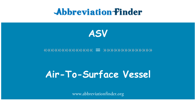 ASV: Air-To-Surface Vessel