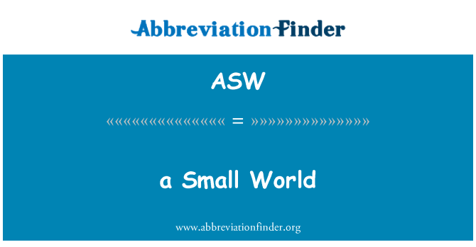 ASW: a Small World