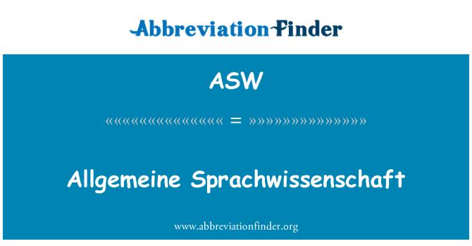 ASW: Allgemeine Sprachwissenschaft