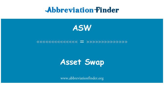 ASW: Asset Swap