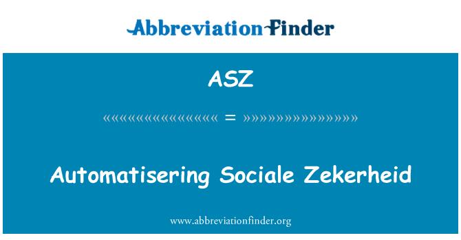 ASZ: Automatisering Sociale Zekerheid