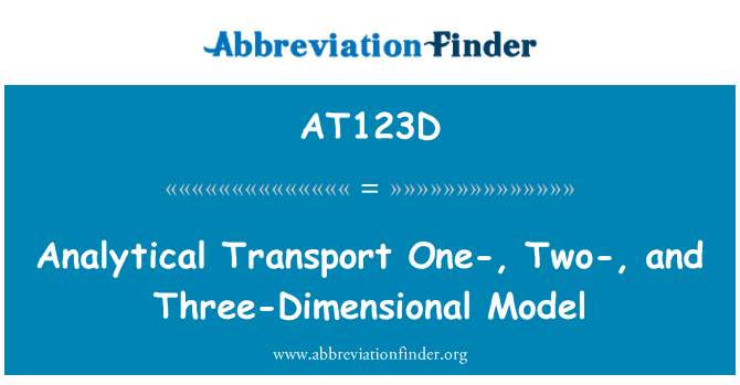 AT123D: Analytical Transport One-, Two-, and Three-Dimensional Model