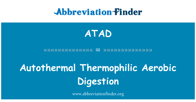 ATAD: Autothermal Thermophilic Aerobic Digestion