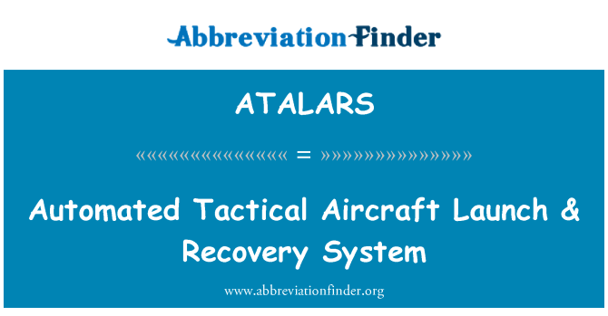 ATALARS: Automated Tactical Aircraft Launch & Recovery System