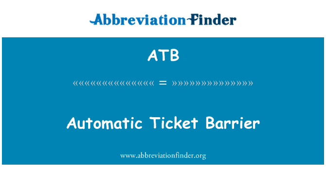 ATB: Automatic Ticket Barrier