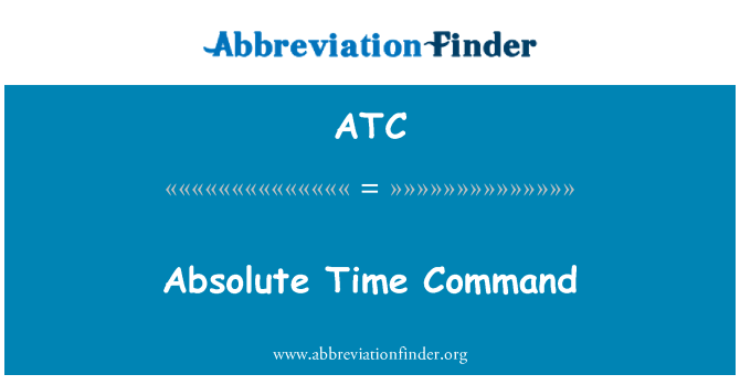 ATC: Absolute Time Command