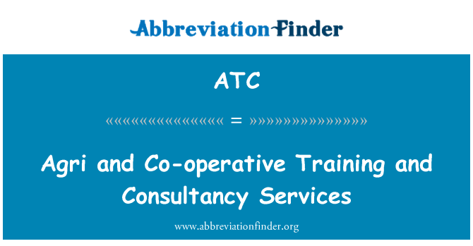 ATC: Agri and Co-operative Training and Consultancy Services