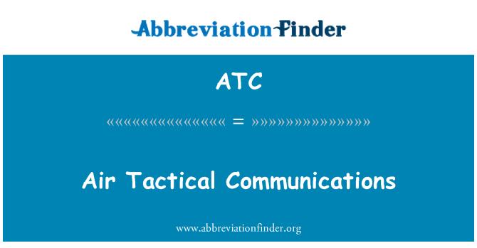 ATC: Air Tactical Communications