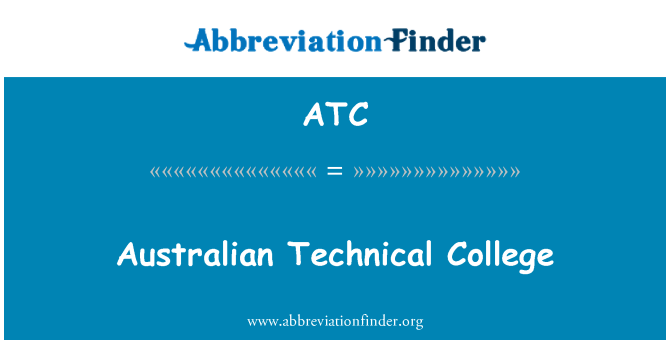 ATC: Australian Technical College