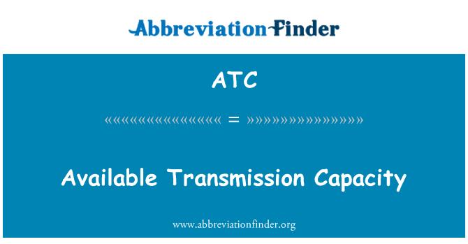 ATC: Available Transmission Capacity