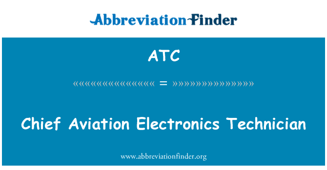 ATC: Chief Aviation Electronics Technician