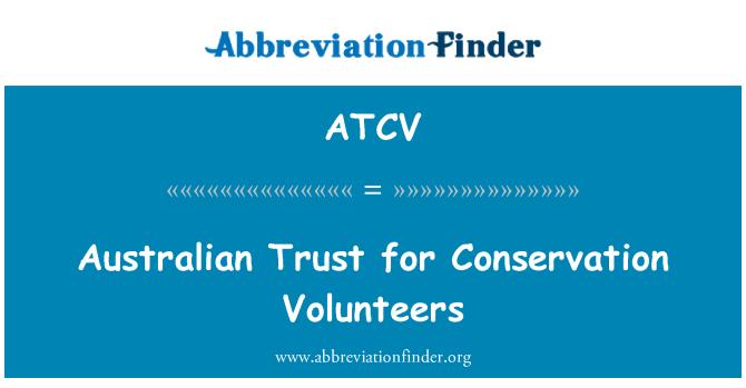 ATCV: Australian Trust for Conservation Volunteers