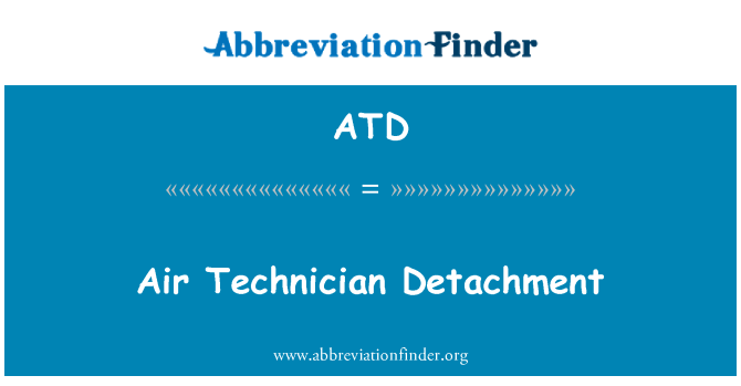ATD: Air Technician Detachment