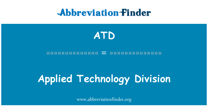 ATD: Applied Technology Division