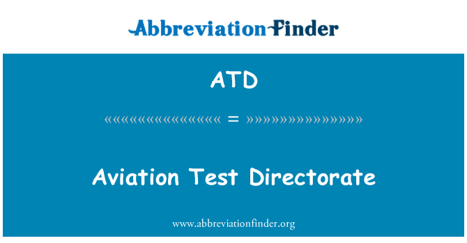 ATD: Aviation Test Directorate