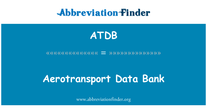ATDB: Aerotransport Data Bank