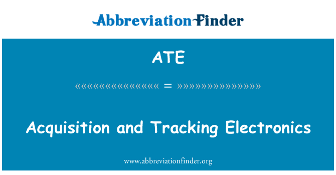 ATE: Acquisition and Tracking Electronics