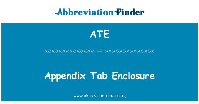 ATE: Appendix Tab Enclosure