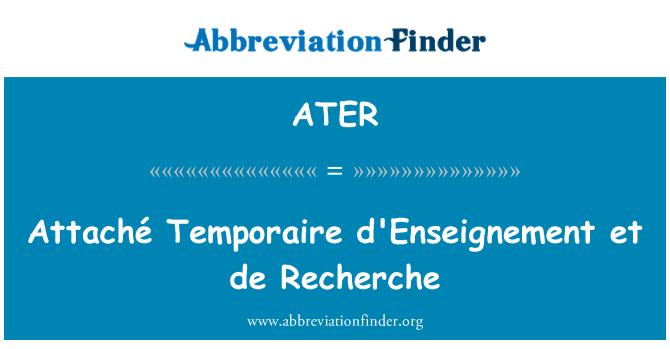 ATER: Attaché Temporaire d'Enseignement et de Recherche