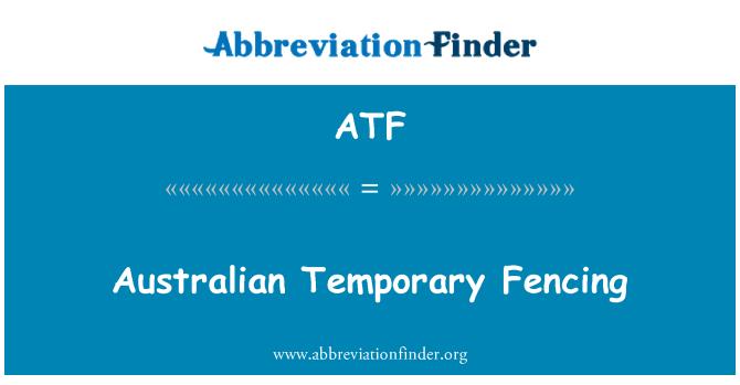 ATF: Australian Temporary Fencing