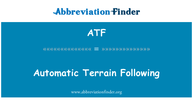 ATF: Automatic Terrain Following