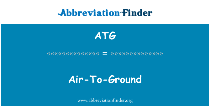ATG: Air-To-Ground